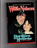 img - for Heart Worn Memories: A Daughter's Personal Biography of Willie Nelson book / textbook / text book