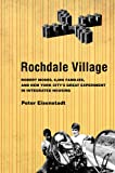 Rochdale Village: Robert Moses, 6,000 Families, and New York City's Great Experiment in Integrated Housing (American Institutions and Society)