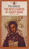 The restlessness of Shanti Andía, and selected stories