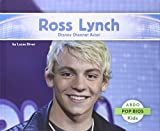 Ross Lynch:: Disney Channel Actor (Pop BIOS)