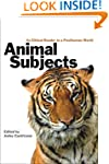 Animal Subjects: An Ethical Reader in...