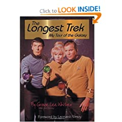 The Longest Trek: My Tour of the Galaxy by Grace Lee Whitney,&#32;Jim Denney and Leonard Nimoy
