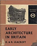 img - for Early Architecture in Britain. book / textbook / text book