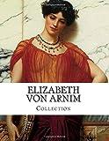 Elizabeth von Arnim, Collection
