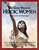 The Great Deeds of Heroic Women (0872263487) by H. M. Saxby