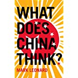 What Does China Think?by Mark Leonard