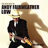 The Low Rider: The Very Best of Andy Fairweather Lowby Andy Fairweather Low