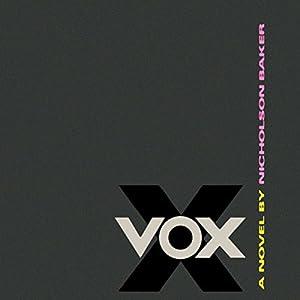 Vox | [Nicholson Baker]