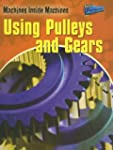 Using Pulleys and Gears