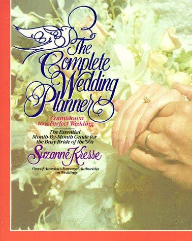 Complete Wedding Planner, Kresse,Suzanne