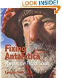Fixing Antarctica: Mapping the Frozen South