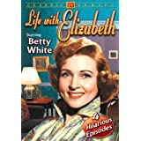 Life With Elizabeth, Volume 1by Betty White
