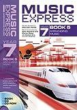Music Express Year 7: Bk. 5: Arranging Music (0713673664) by Howe, Kieron