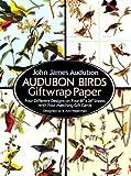 Audubon Birds Giftwrap Paper (Dover Giftwrap) (0486270254) by Audubon, John James