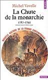 echange, troc Michel Vovelle - Nouvelle Histoire de la France contemporaine, tome 1 : La chute de la monarchie, 1787-1792