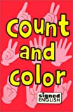 img - for Count and Color (Signed English) book / textbook / text book