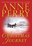 A Christmas Journey (034546673X) by Perry, Anne