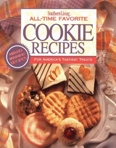 Southern Living All-Time Favorite Cookie Recipes
