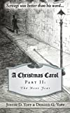 A Christmas Carol Part II: The Next Year
