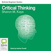 Critical Thinking: Bolinda Beginner Guides | [Sharon M. Kaye]
