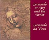 Leonardo on Art and the Artist (Dover Fine Art, History of Art) (048642166X) by Leonardo da Vinci