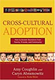 Cross Cultural Adoption: How To Answer Questions