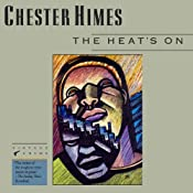 The Heat's On: A Grave Digger & Coffin Ed Novel | [Chester Himes]