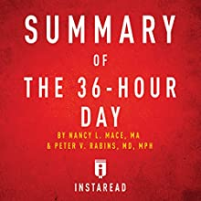 Summary of The 36-Hour Day by Nancy L. Mace and Peter V. Rabins: Includes Analysis | Livre audio Auteur(s) :  Instaread Narrateur(s) : Susan Murphy