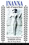 Inanna, Lady of Largest Heart: Poems...