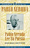 img - for Pablo Neruda lee su poes a book / textbook / text book