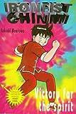 Victory of the Spirit (Ironfist Chinmi - Kung Fu Boy)