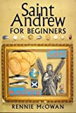 Saint Andrew for Beginners