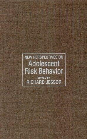 New Perspectives on Adolescent Risk Behavior