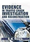 Evidence in Traffic Crash Investigati...