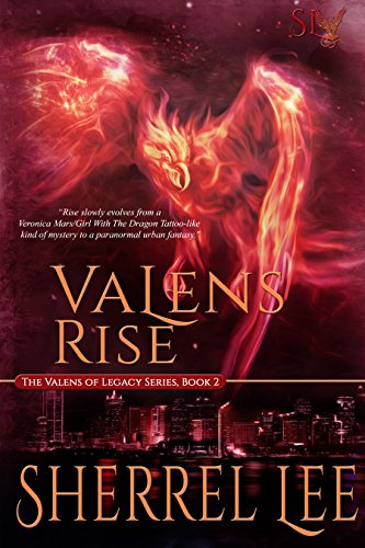 Book: Valens Rise by Sherrel Lee