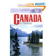 Canada in Pictures (Visual Geography (Twenty-First Century)) by Eric Braun