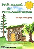 Petit manuel de l'auto-construction