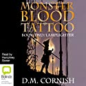 Lamplighter: Monster Blood Tattoo # 2 (       UNABRIDGED) by D M Cornish Narrated by Humphrey Bower