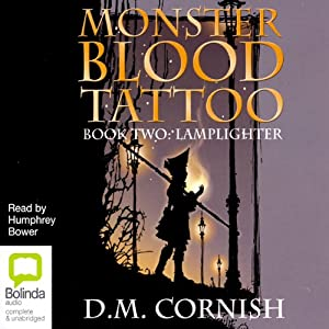 Lamplighter: Monster Blood Tattoo # 2 | [D M Cornish]