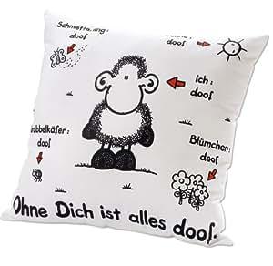 """Sheepworld 40157 Kissen """"Ohne Dich ist alles doof"""" weiß"""