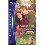 Nanny In Hiding: The Hathaways of Morgan Creek (Silhouette Special Edition) ~ Patricia Kay