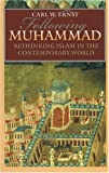 img - for Following Muhammad: Rethinking Islam in the Contemporary World (Islamic Civilization and Muslim Networks) book / textbook / text book