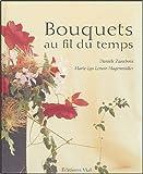 echange, troc Danièle Zaneboni, Marie-Lys Lenoir-Hagenmüller - Bouquets au fil du temps