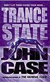 Trance State (0099416484) by Case, John