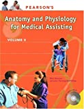 Pearsons Anatomy and Physiology for Medical Assisting