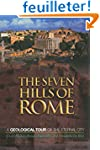 The Seven Hills of Rome - A Geologica...