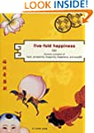 Five-Fold Happiness: Chinese Concepts...