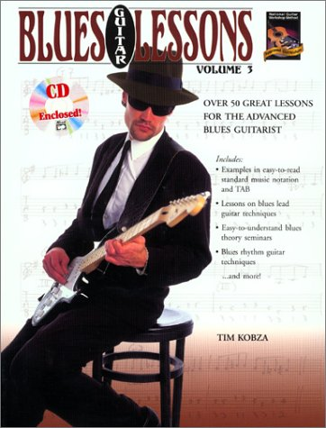 Blues Guitar Lessons, Vol 3: Over 50 Great Lessons for the Advanced Blues Guitarist (Book & CD)