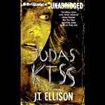 Judas Kiss: Taylor Jackson Series #3 (       UNABRIDGED) by J. T. Ellison Narrated by Joyce Bean