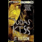 Judas Kiss: Taylor Jackson Series #3 | J. T. Ellison